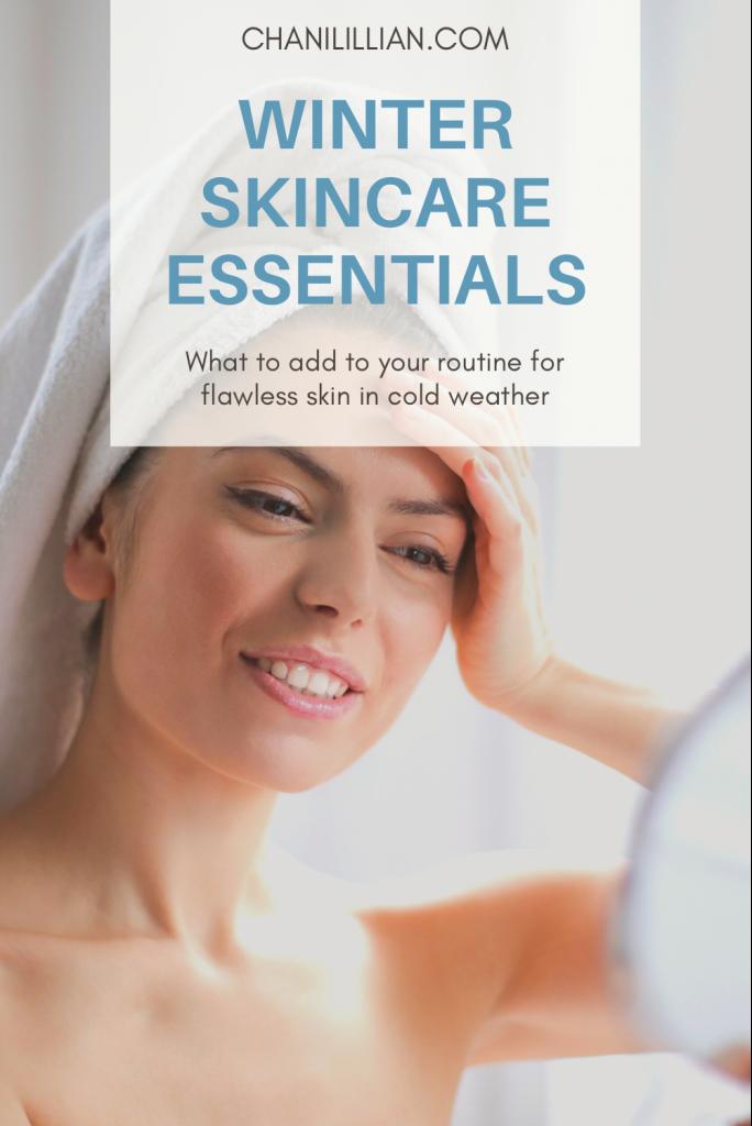 Winter Skincare Essentials Pinterest Pin